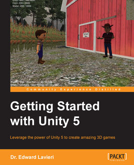 Getting Started with Unity 5, Edward Lavieri