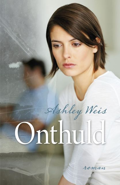 Onthuld, Ashley Weis