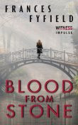 Blood from Stone, Frances Fyfield