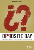 Opposite Day, Brooklyn E. Lindsey