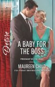 A Baby for the Boss, Maureen Child