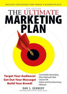 The Ultimate Marketing Plan, Dan Kennedy