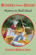 Mystery on Skull Island, Elizabeth M Jones