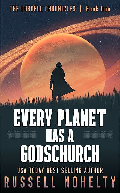 Every Planet Has a Godschurch, Russell Nohelty