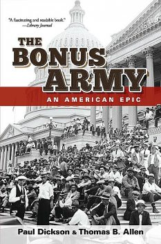 The Bonus Army, Thomas Allen, Paul Dickson