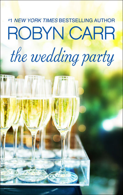 The Wedding Party, Robyn Carr