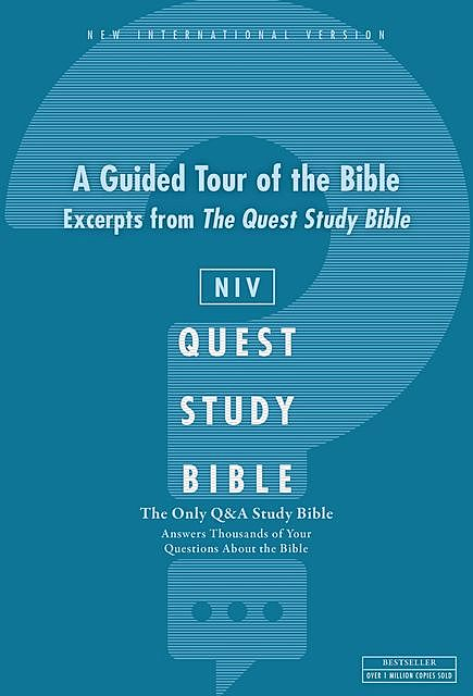 Q and A Guided Tour of the Bible: A Zondervan Bible Extract, eBook, Zondervan