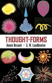 Thought-Forms, Annie Besant, C.W.Leadbeater