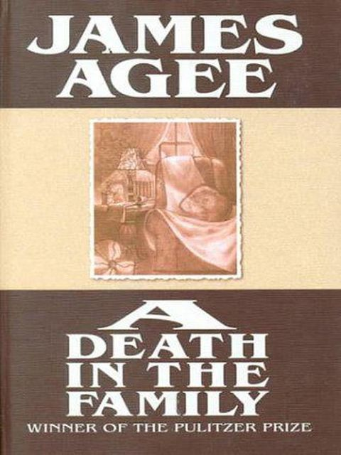 A Death In The Family, James Agee