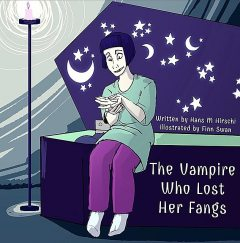 The Vampire Who Lost Her Fangs, Hans M Hirschi