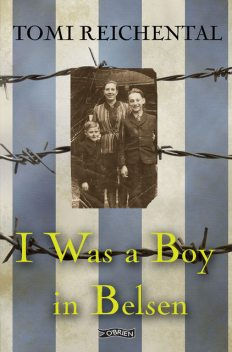 I Was a Boy in Belsen, Nicola Pierce, Tomi Reichental, Tomi Reichenthal