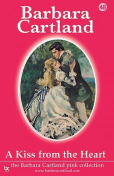 A Kiss From The Heart, Barbara Cartland