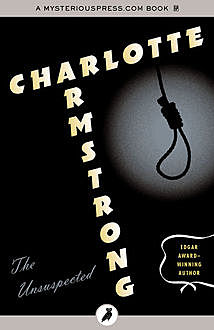 The Unsuspected, Charlotte Armstrong