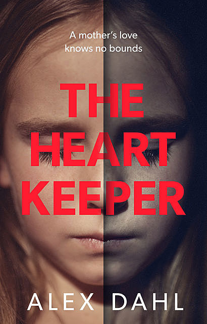 The Heart Keeper, Alex Dahl
