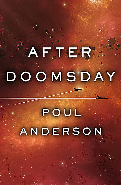 After Doomsday, Poul Anderson