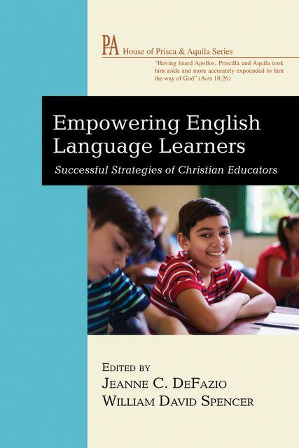 Empowering English Language Learners, Jeanne C. DeFazio