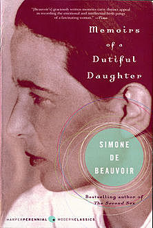 Memoirs of a Dutiful Daughter, Simone de Beauvoir