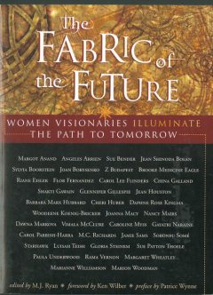 The Fabric of the Future, M.J. Ryan