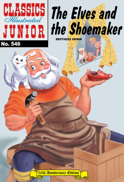 The Elves and the Shoemaker   - Classics Illustrated Junior, Brothers Grimm