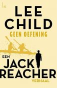 Geen oefening, Lee Child