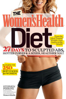 The Women's Health Diet, The Health, Stephen Perrine, Leah Flickinger