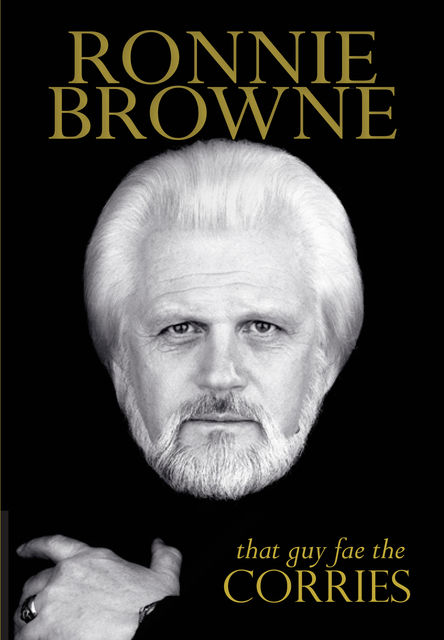 That Guy Fae the Corries, Ronnie Browne