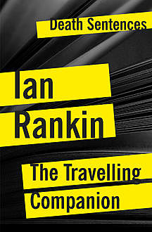 The Travelling Companion, Ian Rankin