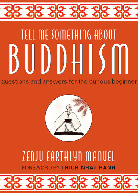 Tell Me Something About Buddhism, Zenju Earthlyn Manuel