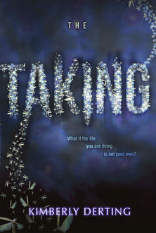 The Taking, Kimberly Derting