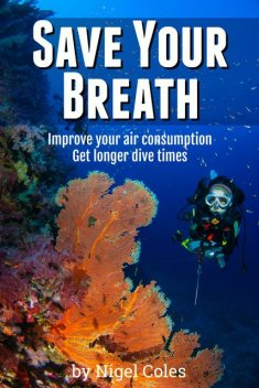Save Your Breath, Nigel Coles