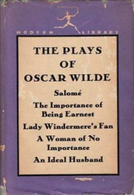 The Plays, Oscar Wilde