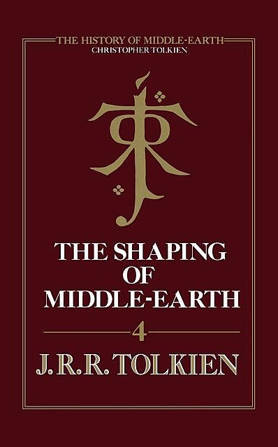 The Shaping of Middle-earth, Christopher Tolkien