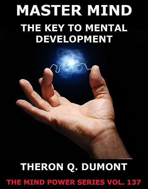 The Master Mind, Theron Q.Dumont
