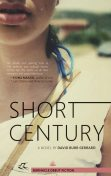 Short Century: A Novel, David Burr Gerrard