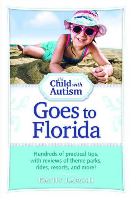 The Child with Autism Goes to Florida, Kathy Labosh