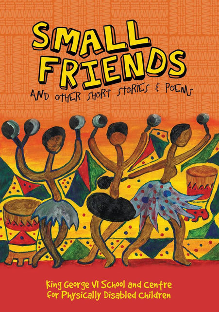 Small Friends and Other Stories and Poems, King George VI