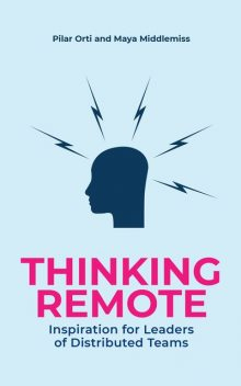 Thinking Remote, Maya Middlemiss, Pilar Orti