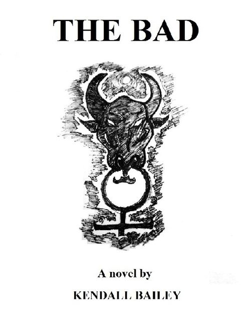 The Bad, Kendall Bailey