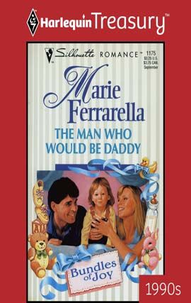 The Man Who Would Be Daddy, Marie Ferrarella