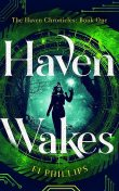 Haven Wakes, Fi Phillips