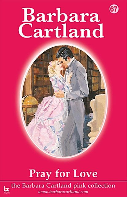 Pray For Love, Barbara Cartland
