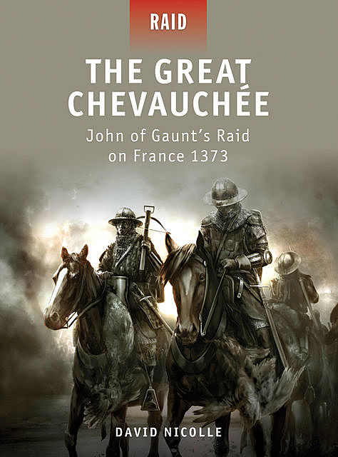 The Great Chevauchée, David Nicolle