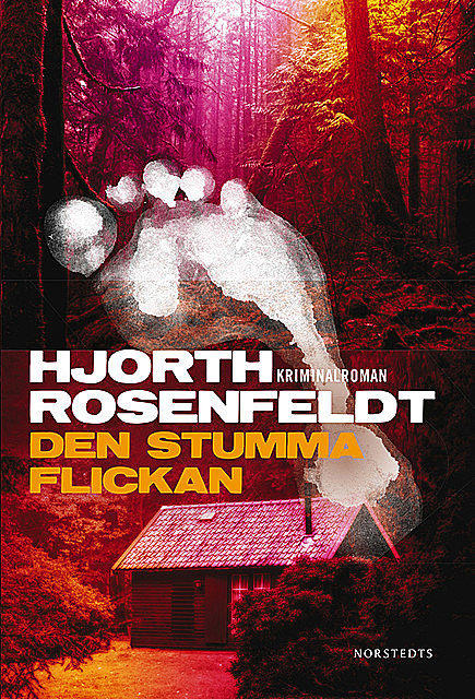 Den stumma flickan, Hans Rosenfeldt, Michael Hjorth