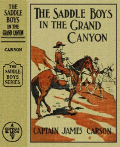 The Saddle Boys in the Grand Canyon / or The Hermit of the Cave, James Carson