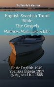 English Swedish Tamil Bible – The Gospels – Matthew, Mark, Luke & John, Truthbetold Ministry