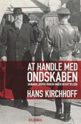 At handle med ondskaben, Hans Kirchhoff