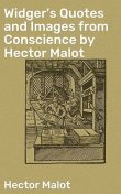 Widger's Quotes and Images from Conscience by Hector Malot, Hector Malot