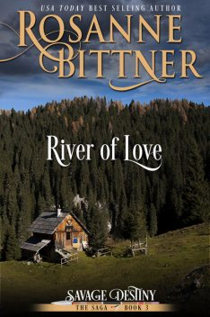 River of Love, Rosanne Bittner