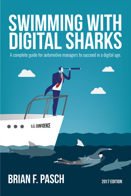 Swimming With Digital Sharks, Brian Pasch