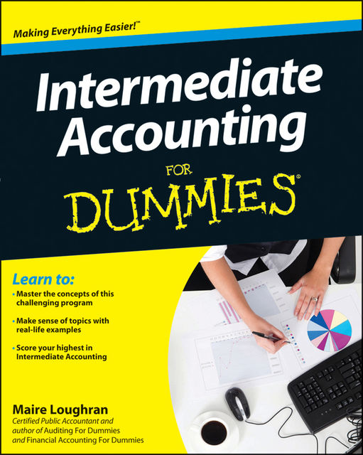 Intermediate Accounting For Dummies, Maire Loughran